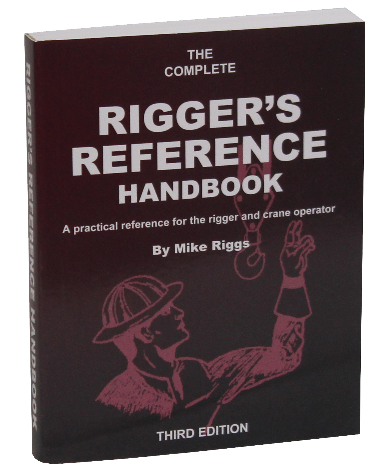 Preposition In Learn In Marathi All Complate: Rigger's Reference Handbook (3rd Edition)